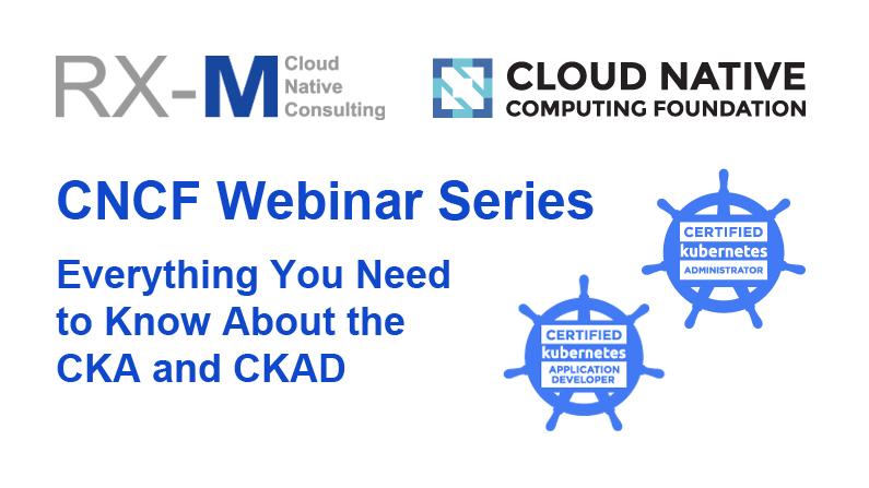 Webinar: Everything You Need to Know About the CKA and CKAD