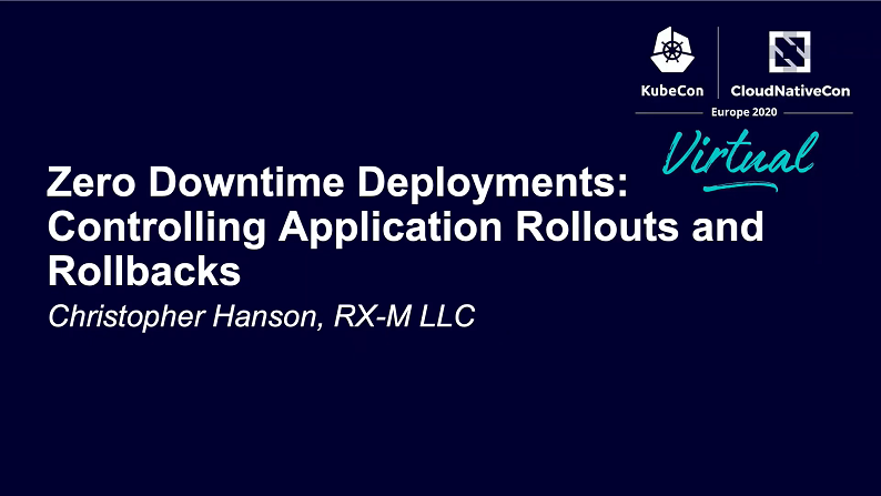 Zero Downtime Deployments: Controlling Application Rollouts and Rollbacks